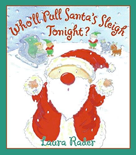 9780060080907: Who'll Pull Santa's Sleigh Tonight?