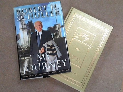 My Journey - Crystal Cathedral Edition (9780060081140) by ROBERT H. SCHULLER
