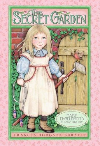 The Secret Garden (Mary Engelbreit's Classic Library): Frances Hodgson Burnett