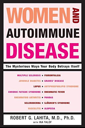 9780060081492: Women and Autoimmune Disease: The Mysterious Ways Your Body Betrays Itself