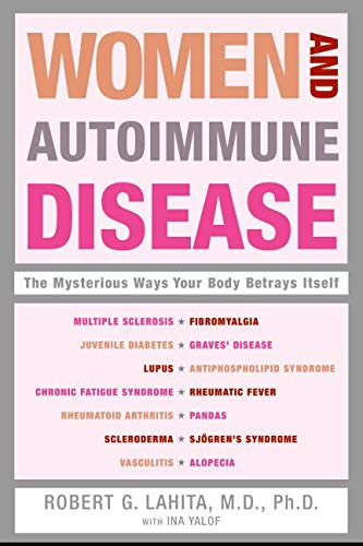 9780060081508: Women and Autoimmune Disease: The Mysterious Ways Your Body Betrays Itself
