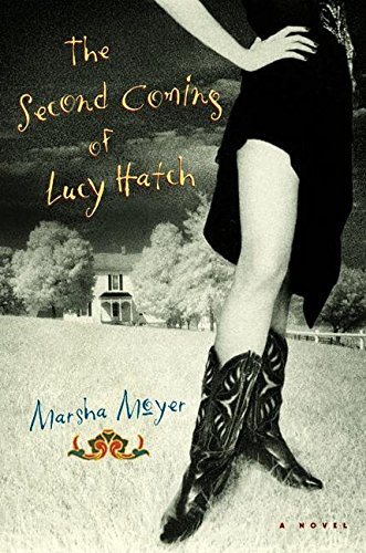 Second Coming of Lucy Hatch: MARSHA MOYER