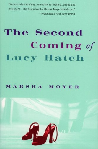 9780060081669: The Second Coming of Lucy Hatch