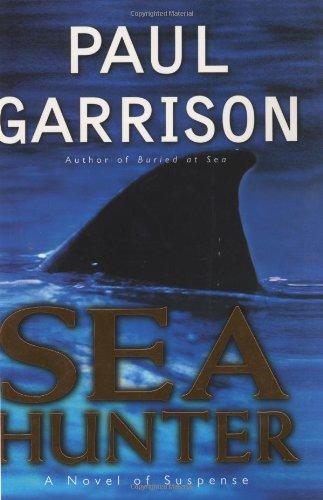 9780060081676: Sea Hunter: A Novel of Suspense