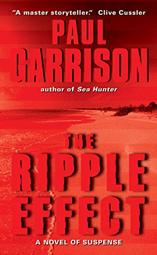 9780060081706: The Ripple Effect: A Novel of Suspense