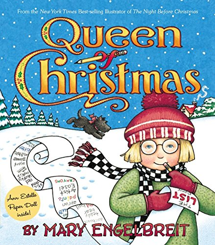 Queen of Christmas (Ann Estelle Stories) (9780060081751) by Mary Engelbreit