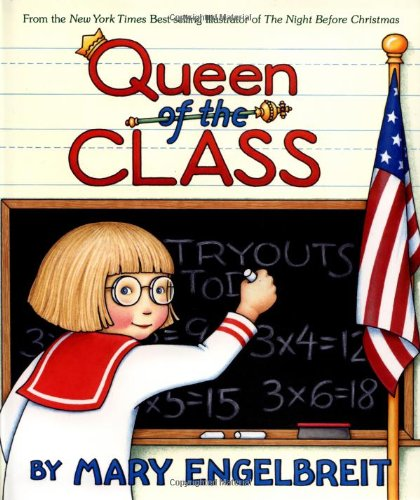 Queen of the Class (Ann Estelle Stories) (0060081791) by Mary Engelbreit