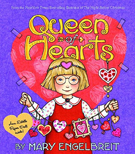 Queen of Hearts (Ann Estelle Stories) (9780060081829) by Mary Engelbreit