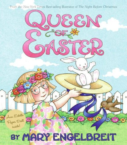 Queen of Easter (Ann Estelle Stories) (9780060081850) by Engelbreit, Mary