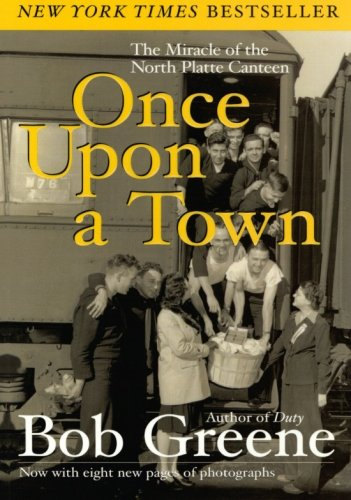 9780060081973: Once Upon a Town: The Miracle of the North Platte Canteen