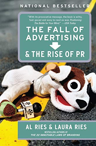 9780060081997: The Fall of Advertising and the Rise of PR