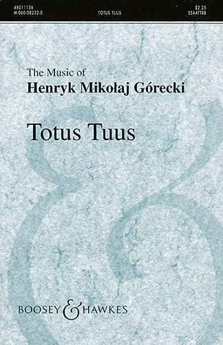 9780060082321: BOOSEY & HAWKES GORECKI HENRYK MIKOLAJ - TOTUS TUUS OP. 60 - MIXED CHOIR Classical sheets Choral and vocal ensembles