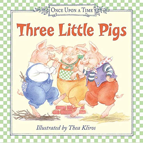 9780060082369: Three Little Pigs (Once Upon a Time (Harper))