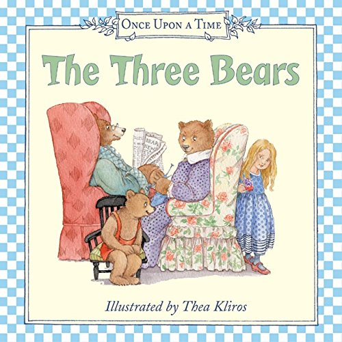 The Three Bears (Once Upon a Time) (9780060082383) by Thea Kliros; Raina Moore