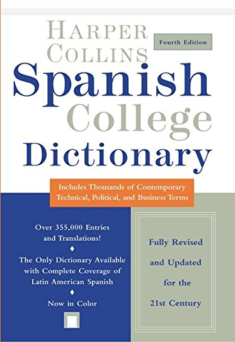 9780060082413: HarperCollins Spanish College Dictionary 4th Edition (Harpercollins College Dictionaries)