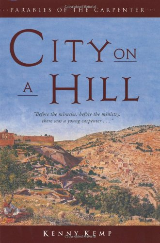 9780060082659: City on a Hill: Parables of the Carpenter
