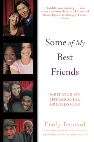 9780060082772: Some of My Best Friends: Writings on Interracial Friendships
