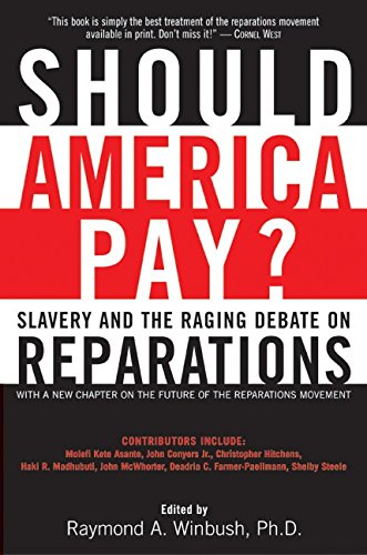 9780060083113: Should America Pay?: Slavery and the Raging Debate on Reparations