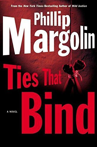 "Ties That Bind "" Signed "": Margolin, Phillip"