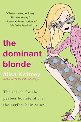 Dominant Blonde, The (0060083298) by Alisa Kwitney