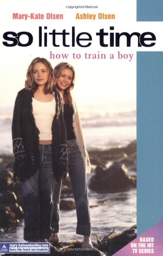 9780060083687: So Little Time #1: How to Train a Boy