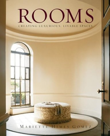 9780060083700: Rooms: Creating Luxurious, Livable Spaces (Design)