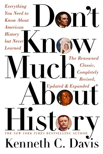 9780060083816: Don't Know Much about History: Everything You Need to Know about American History But Never Learned