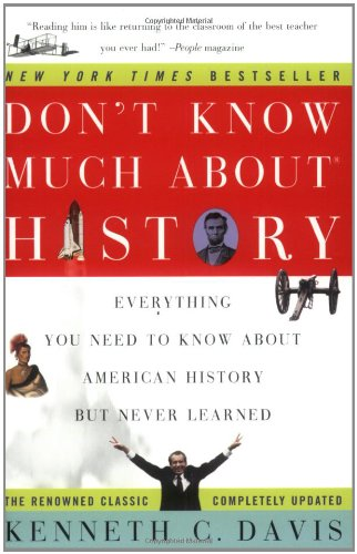 9780060083823: Don't Know Much about History: Everything You Need to Know about American History But Never Learned