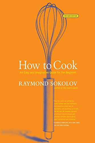 9780060083915: How to Cook Revised Edition: An Easy and Imaginative Guide for the Beginner