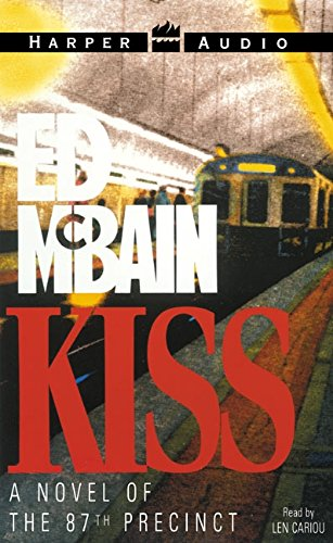 Kiss (87th Precinct Mysteries) (9780060083922) by Ed McBain