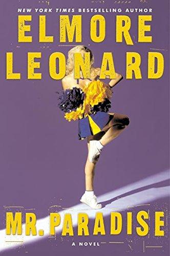 Mr. Paradise: A Novel: Elmore Leonard