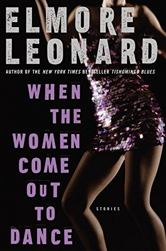 9780060083977: When the Women Come Out to Dance: Stories