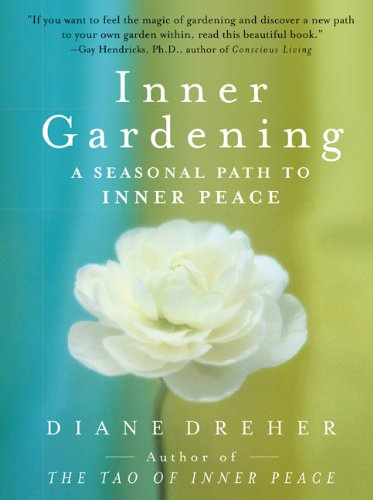 9780060084288: Inner Gardening: A Seasonal Path to Inner Peace