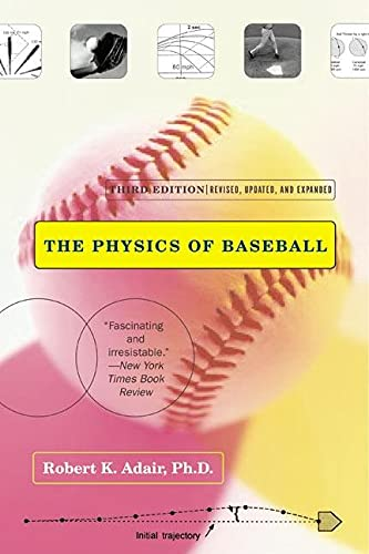 9780060084363: The Physics of Baseball (3rd Edition)