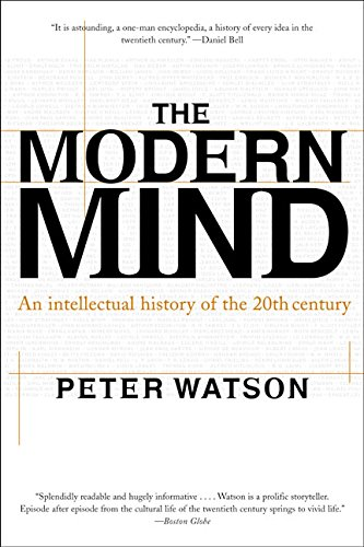 9780060084387: The Modern Mind: An Intellectual History of the 20th Century