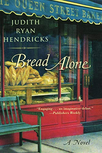 9780060084400: Bread Alone: A Novel