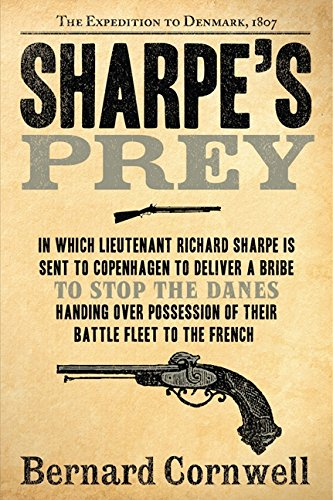 9780060084530: Sharpe's Prey: The Expedition to Denmark, 1807