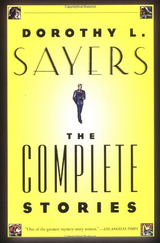9780060084615: Dorothy L. Sayers: The Complete Stories
