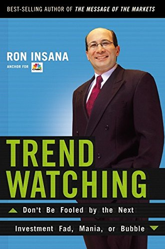 9780060084622: Trendwatching: Don't Be Fooled by the Next Investment Fad, Mania, or Bubble