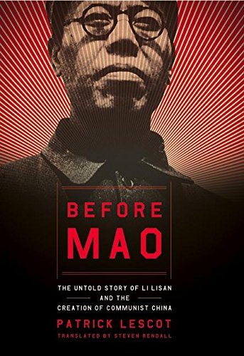 9780060084646: Before Mao: The Untold Story of Li Lisan and the Creation of Communist China