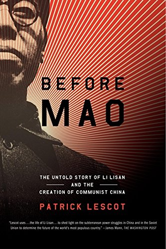 9780060084653: Before Mao: The Untold Story of Li Lisan and the Creation of Communist China