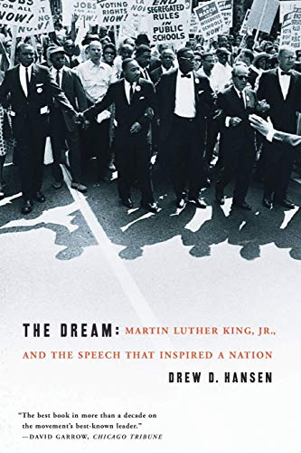 9780060084776: The Dream: Martin Luther King, Jr., and the Speech That Inspired a Nation