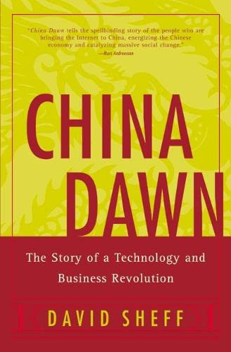 9780060084783: China Dawn: The Story of a Technology and Business Revolution