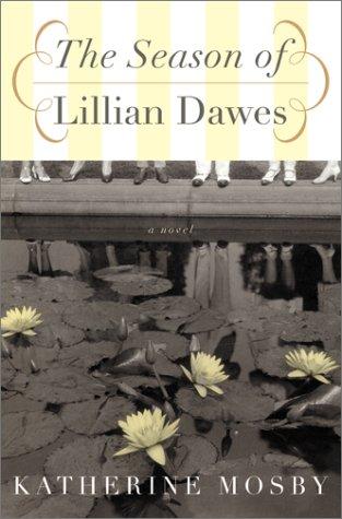 9780060084981: The Season of Lillian Dawes [ARC/Proof Edition]