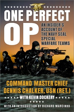 9780060085070: One Perfect Op : An Insider's Account of the Navy SEAL Special Warfare Teams
