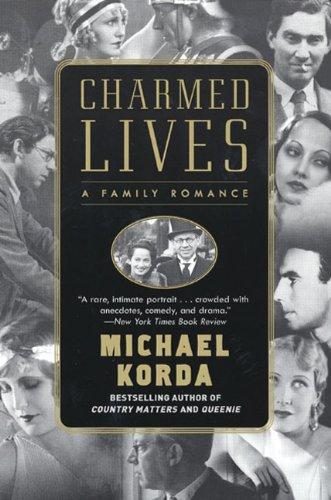 Charmed Lives: A Family Romance: Korda, Michael