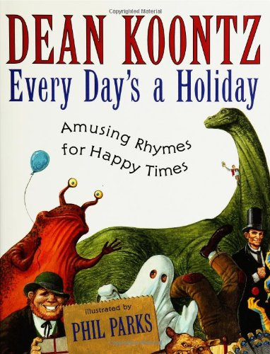 9780060085841: Every Day's a Holiday: Amusing Rhymes for Happy Times