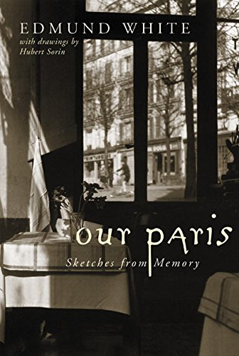 9780060085926: Our Paris: Sketches from Memory