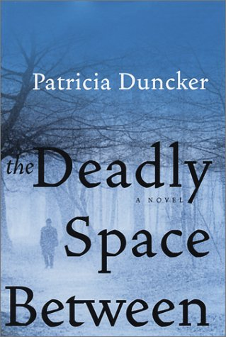 9780060085933: The Deadly Space Between: A Novel