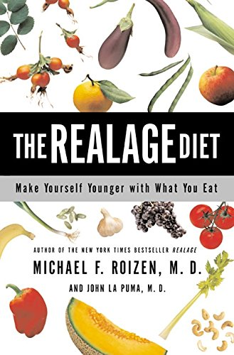 9780060086121: The RealAge Diet: Make Yourself Younger with What You Eat